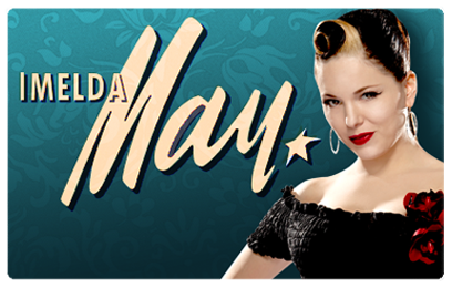 Imelda May Live at the Big Top