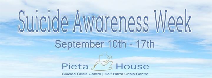 Pieta House Suicide Awareness Week