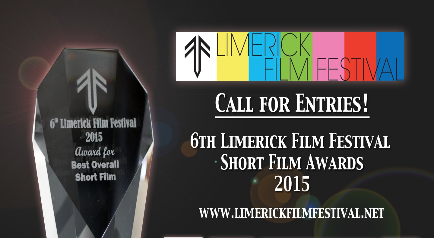 Call for Entries 6th Limerick Film Festival