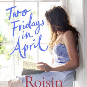 roisin meaney two fridays in april limerick