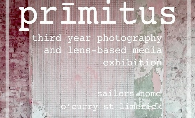 Limerick school of Art and Design's Primitus photography exhibition