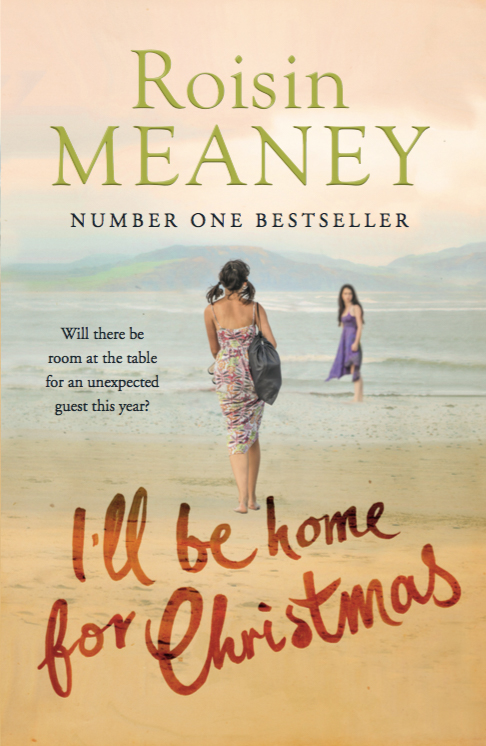 Ill Be Home for Christmas, newest feel-good tale from Roisin Meaney, to be released mid-October