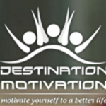 DESTINATION MOTIVATION