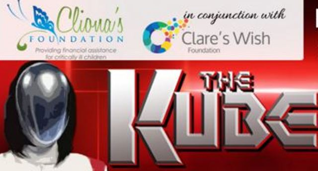 "Clionas Foundation and Clares Wish Foundation ""The Kube"" Fundraiser November 14"