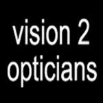 Vision 2 Opticians