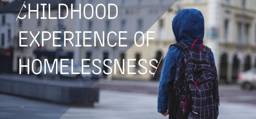 Novas Childhood Experiences of Homelessness