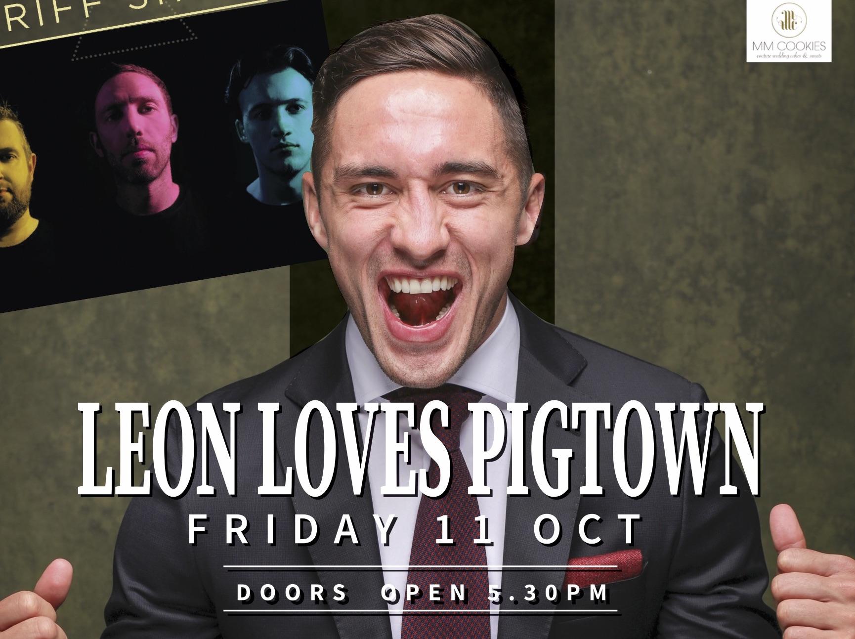 Leon loves Pigtown