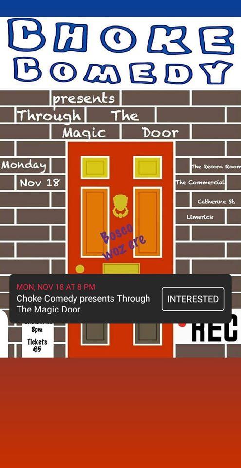 Choke Comedy Through the Magic Door