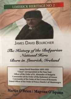 James David Bourchier -new publication 'The History of the Bulgarian National Hero Born in Limerick, Ireland'