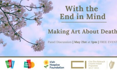 With the End in Mind – Making Art About Death is a Zoom panel discussion taking place on Friday, May 21st