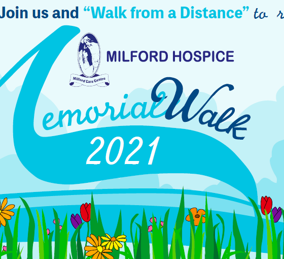 Milford Hospice Memorial Walk 2021 will take place from Sunday, May 23rd to Thursday, May 27th.