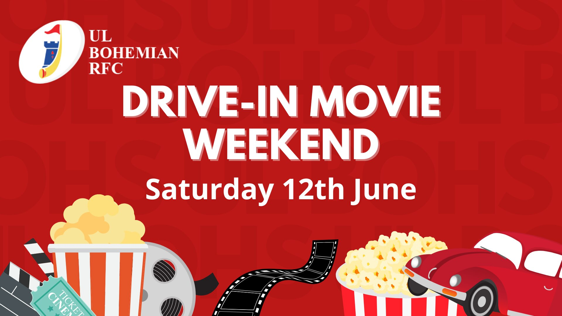 UL Bohs Drive In Movie Weekend on Saturday, June 12 organised by UL Bohemian RFC is for the local community, club members and extended people of Limerick to have a fun day out!