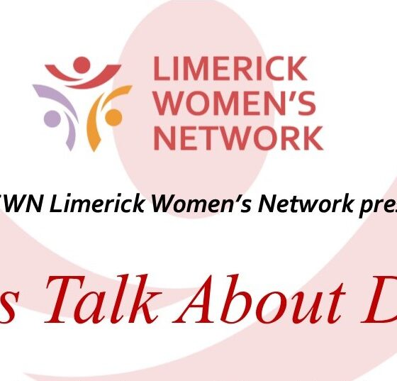 Lets Talk About Death Lets Talk About Death - Limerick women are being asked to think and talk about their death wishes and planning ahead at an upcoming event.