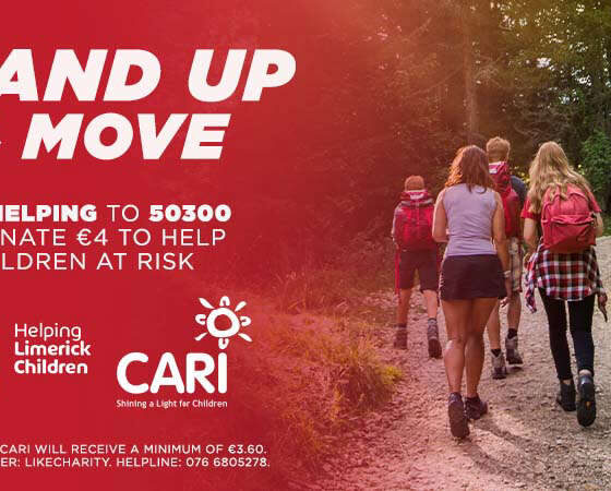 Stand up and move Stand Up and Move - CARI are asking Limerick people to collectively complete 3,000km of exercise to raise funds for the Limerick-based charity.